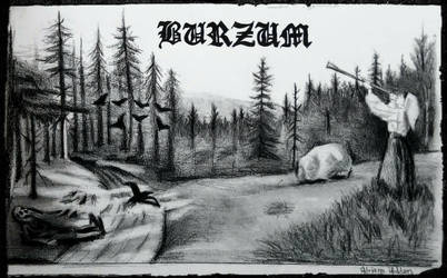Burzum by EccedentesiArt