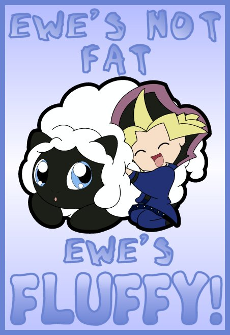 'Ewe's not fat...' by Bayleef-
