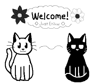 welcome ! by JustEtihw