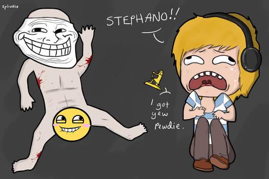 STEPHANO!!