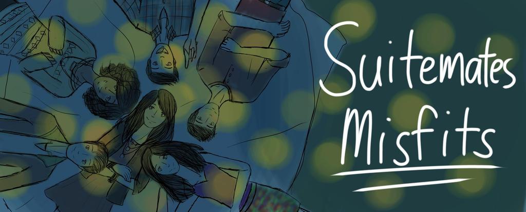 Suitemates Misfits by Vanessalisa