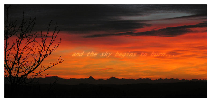 and the sky begins to burn... by pitchblacknight