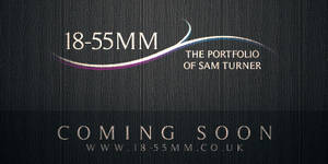 18-55MM - Coming Soon