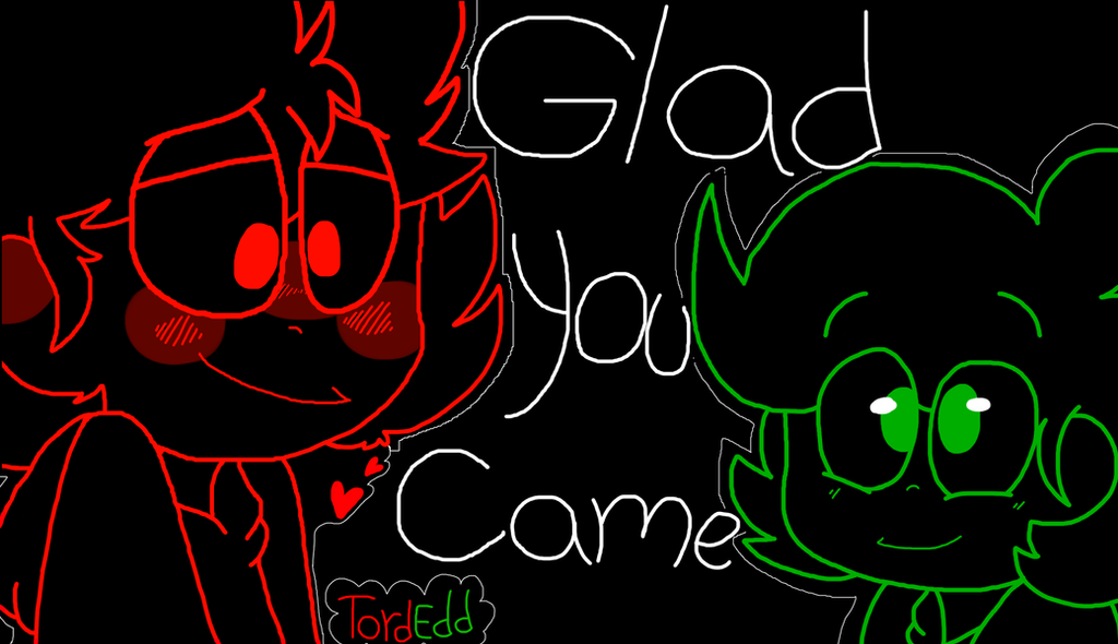I'm Glad You Came - TordEdd video ( In the Desc! ) by AndreaTheAngelFox10