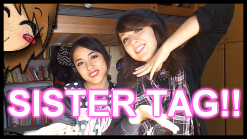 SISTER TAG!! - NEW VIDEO! by Lilixilon