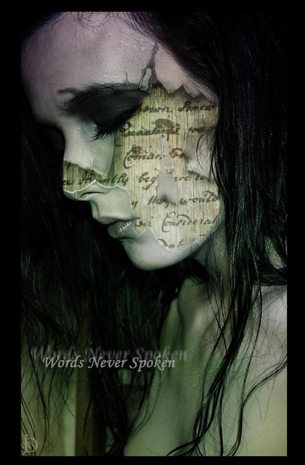 Words Never Spoken by DJMadameNoir