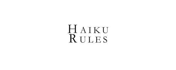 Haiku Rules by MSJames