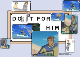 do it for him by MJTheTattletailQueen