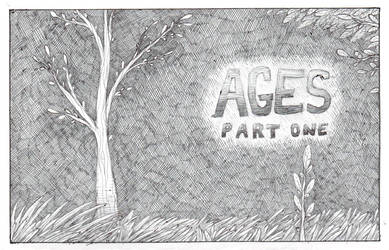 Ages, Part 1