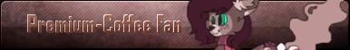 Premium-Coffee Fan Button by FrostyShale