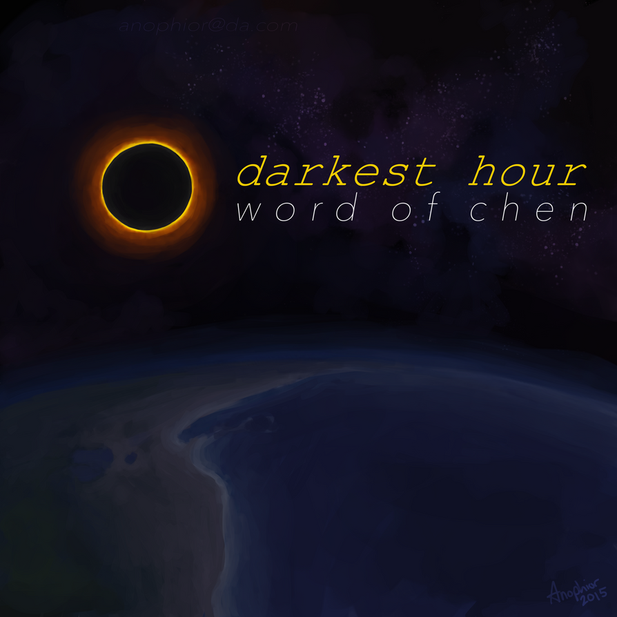 Darkest Hour: Word of Chen by Anophior