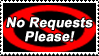 No Request Please Stamp by Garassi