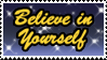 Believe in Yourself - stamp by Garassi