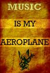 -Music is my Aeroplane- by McRockstar