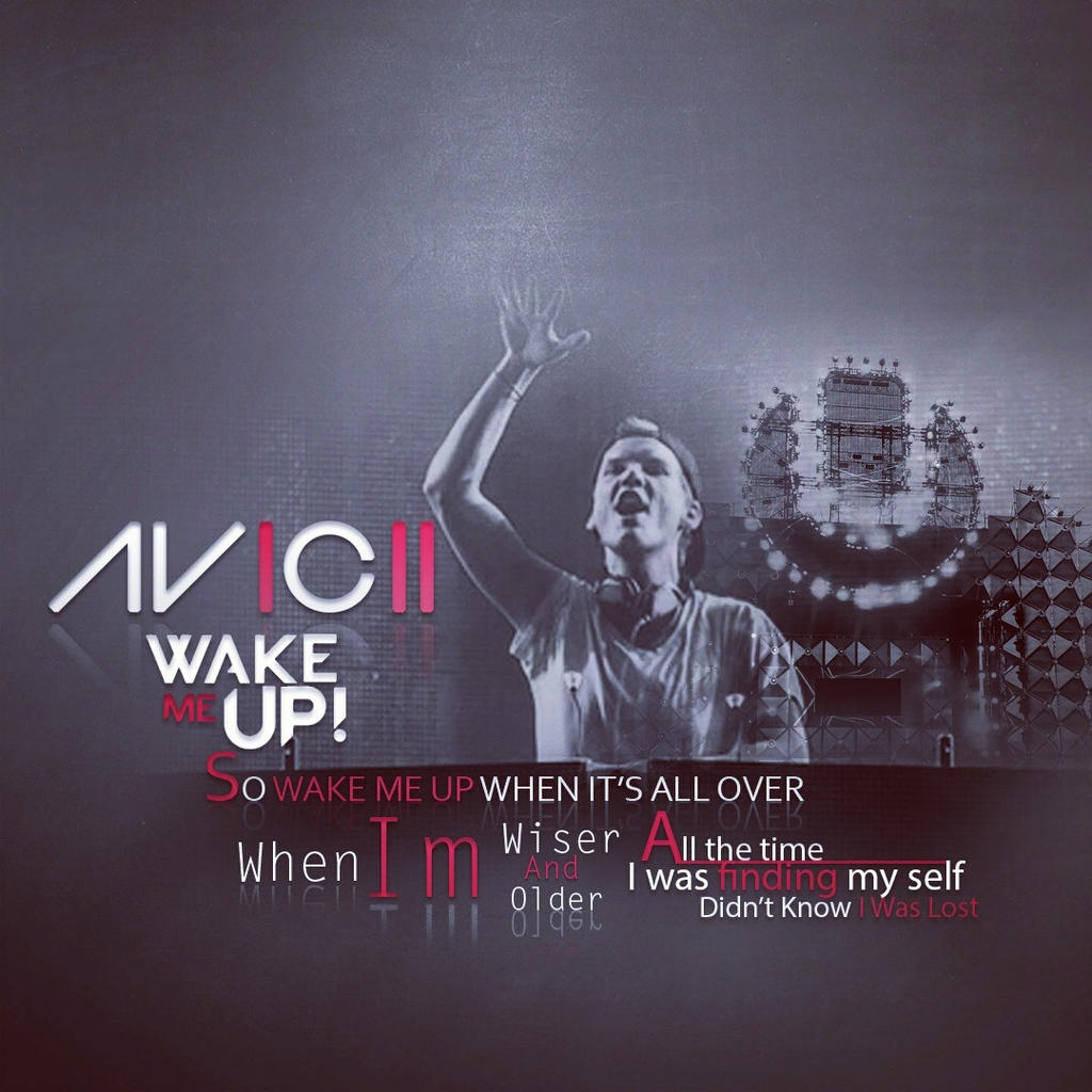 Avicii Wake Me Up by gzeash on deviantART