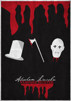 Abraham Lincoln - Vampire Hunter - Minimalist. by JSWoodhams