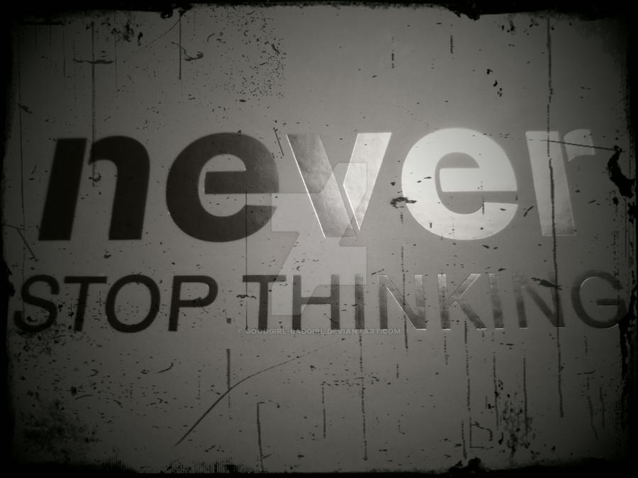 「stop thinking」の画像検索結果