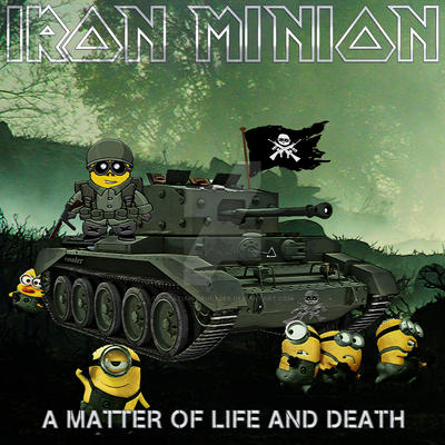 Iron Minion - A Matter of Life and Death by croatian-crusader