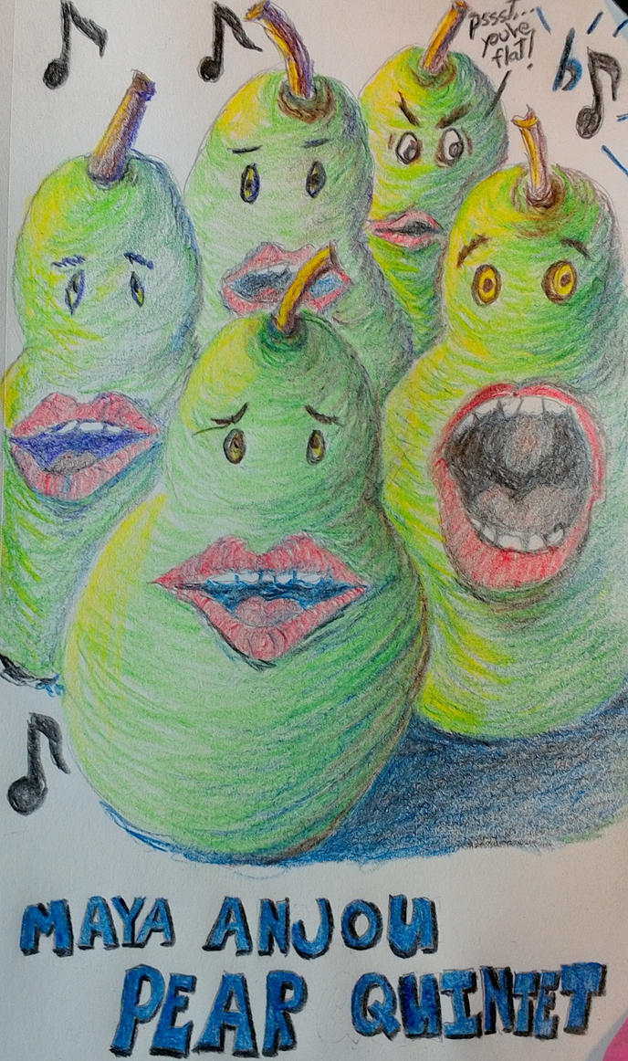 The Maya Anjou Pear Quintet by GrumpyOldArtist