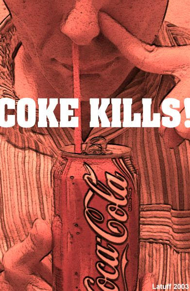 Coke Kills by latuff