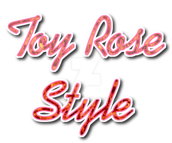 Toy Rose Style by Roseexe963