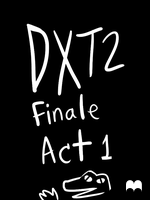 DXT2 Round 6 Act 1 by cupil