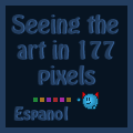 Viendo el arte en 177 pixeles by elicoronel16
