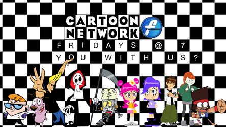 Cartoon Network Fridays Poster by MrYoshi1996