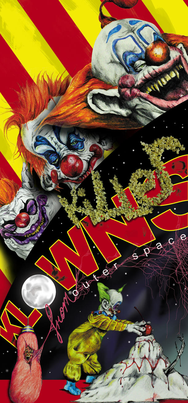 Killer klowns from outer space by andymcamp on deviantart for Return of the killer klowns from outer space