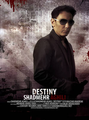 Shadmehr Aghili Destiny Poster