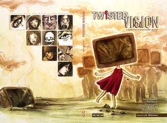 Tw1sted Vision - 2nd edition.. by neurotic-elf