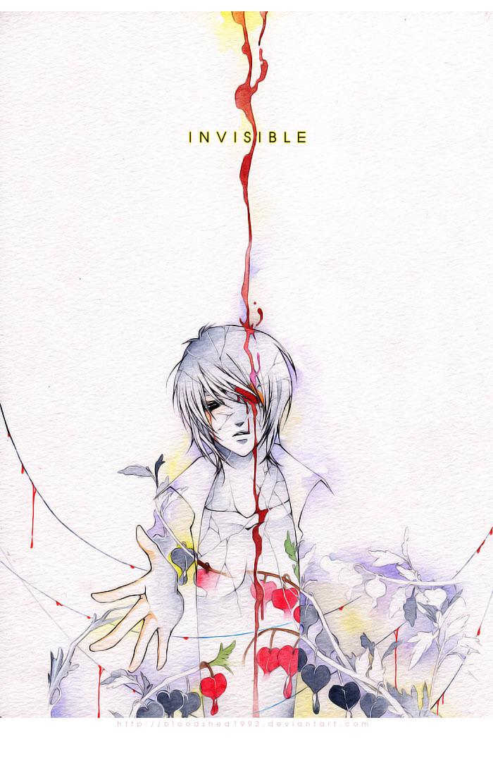 I N V I S I B L E by Bloodshedera