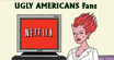 Ugly Americans Fans 1 by Dead-Genre-Revival