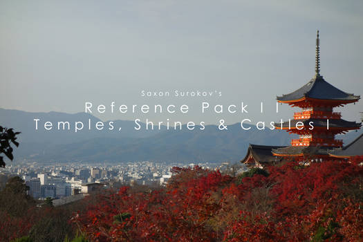 Reference Pack II - Temples, Shrines, Castles I
