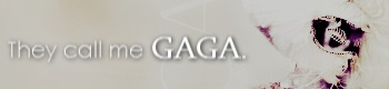 Lady Gaga banner by SweetxMelody