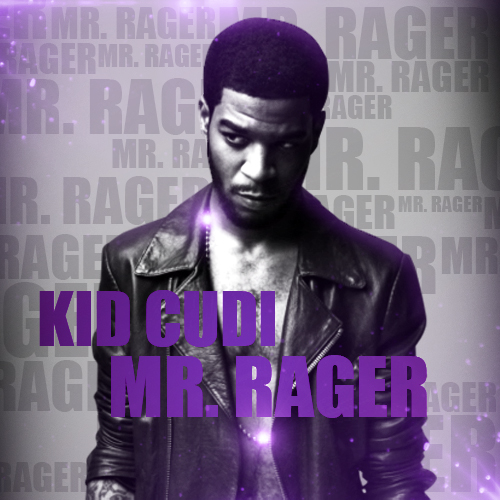 The gallery for --> Kid Cudi Mr Rager Poster