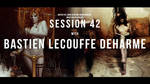 Bastien Lecouffe Deharme / Level Up! Session