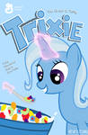 THE GREAT-AND-TASTY TRIXIE
