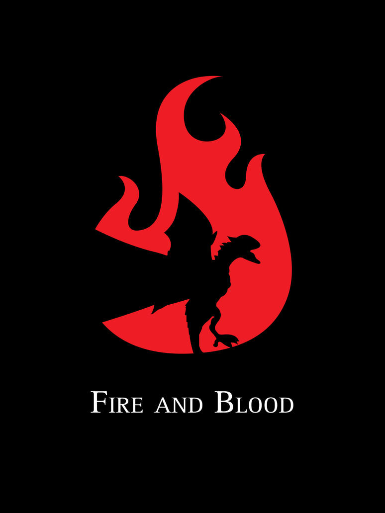 Fire and Blood by Rewind-Me