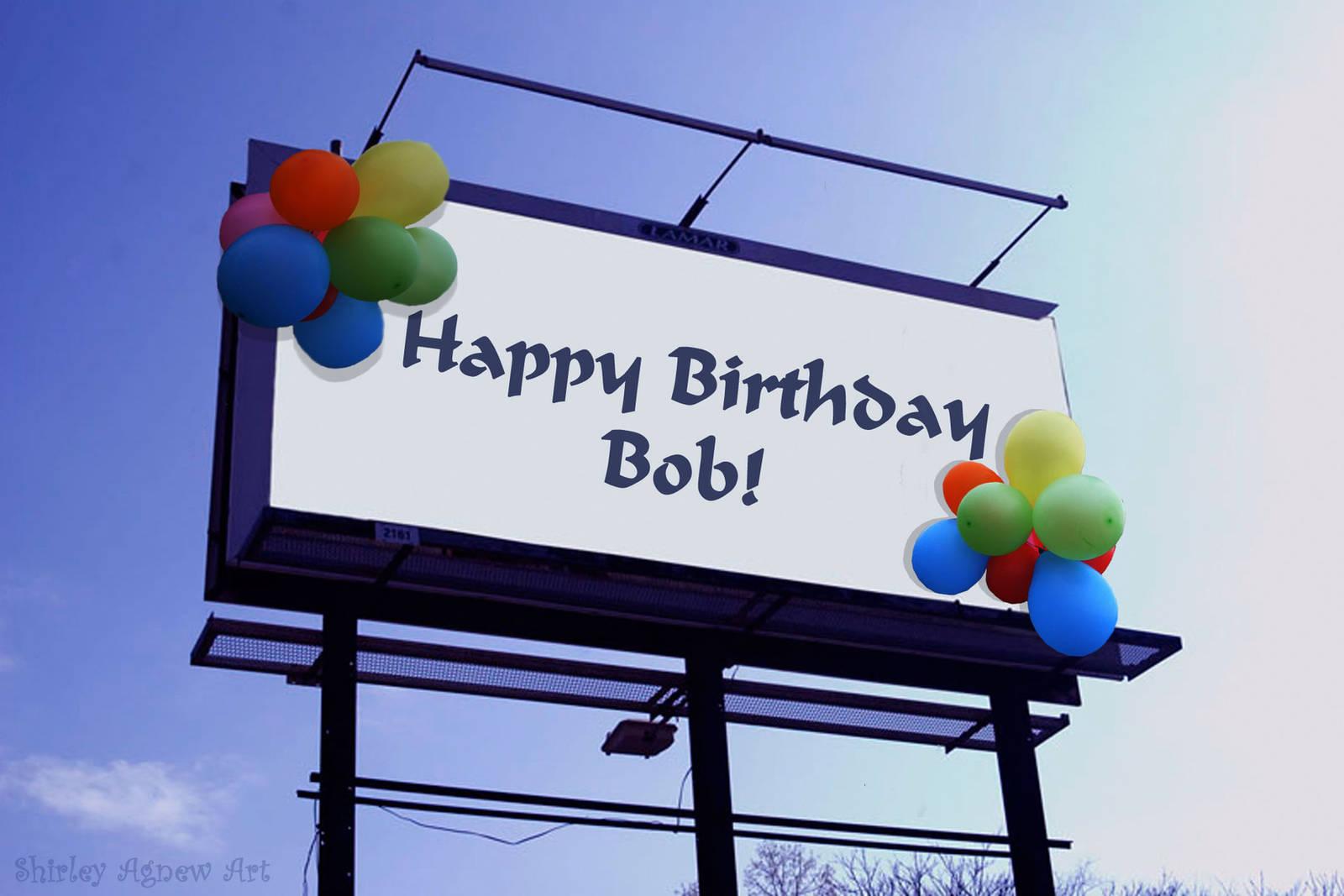 Happy Birthday Bob! by Shirley-Agnew-Art