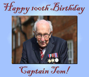 Happy 100th Birthday Captain Tom!