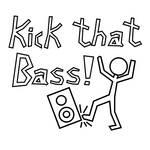 Kick that bass