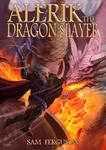 Alerik the dragon slayer