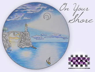 Circle 19 ~ On Your Shore by GenniGenevieve