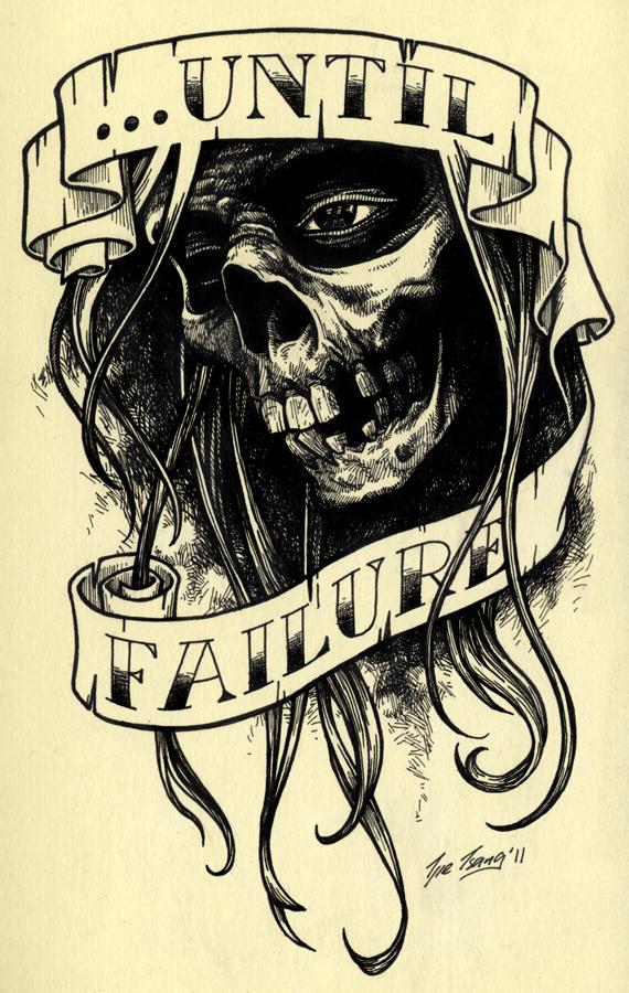 ...until failure by cadaverperception
