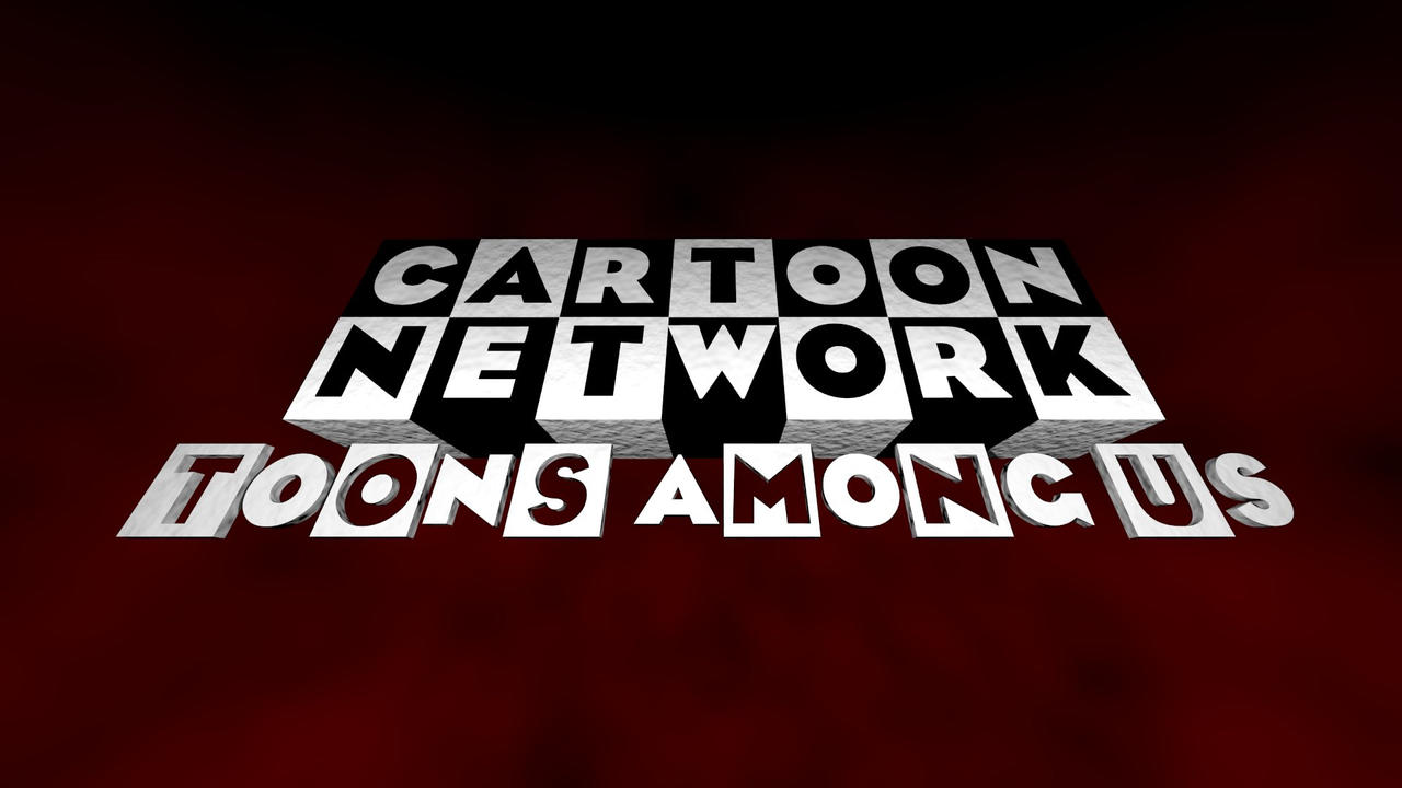 Cartoon Network Toons Among Us Logo Remake By Jazzythedeviant On Deviantart