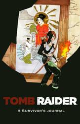 Tomb Raider: A survivor's journal by crisurdiales