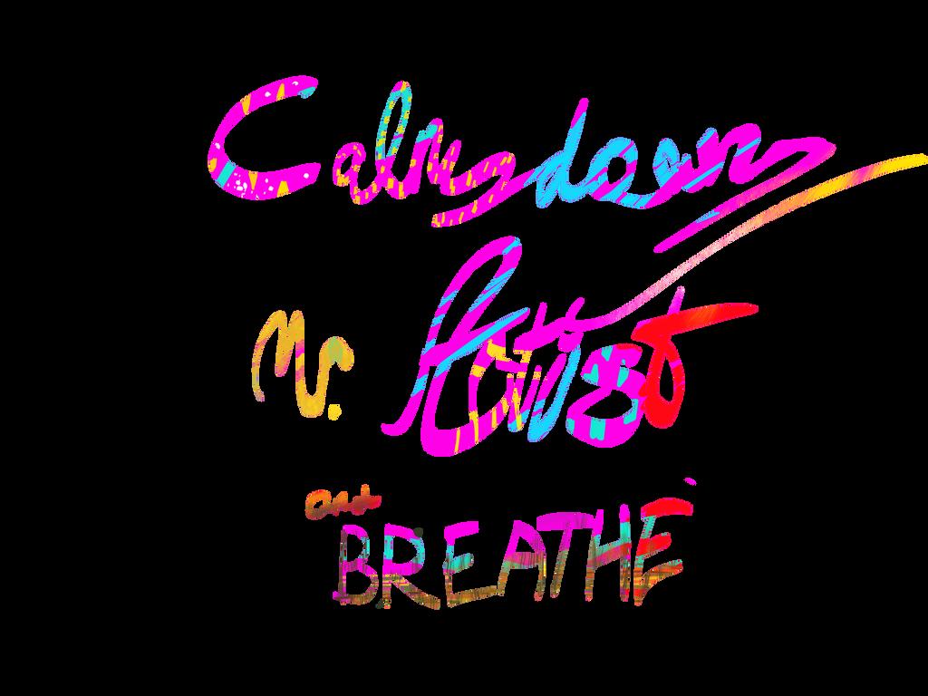 Calm down, Mr Artist by ChaoticJukebox