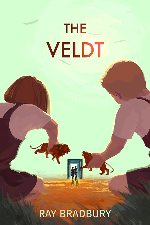 the veldt by ray bradbury about Read a short story and analyze the basic plot and the author's purpose summarize and paraphrase sections of the short story predict the future of the internet in this packet, students are.