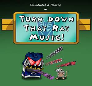 Turn down that rat music. Title Card